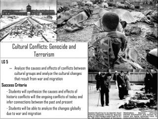 Cultural Conflicts: Genocide and Terrorism