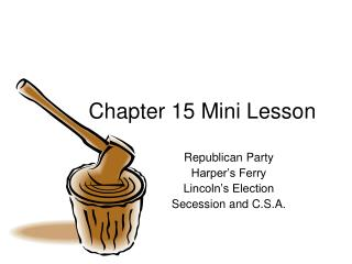 Chapter 15 Mini Lesson