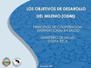 LOS OBJETIVOS DE DESAROLLO DEL MILENIO ODM: