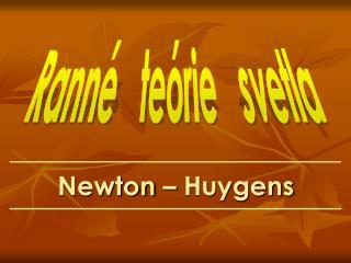 Newton – Huygens