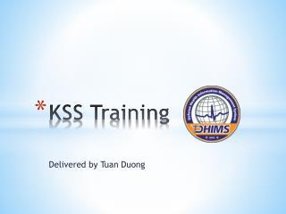 KSS Training