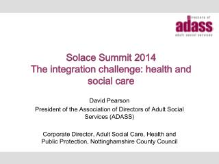 Solace Summit 2014 The integration challenge: health and social care