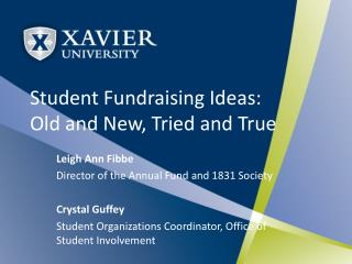 Student Fundraising Ideas:  Old and New, Tried and True