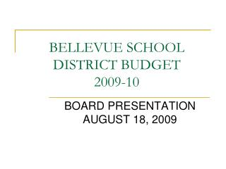 BELLEVUE SCHOOL DISTRICT BUDGET 2009-10