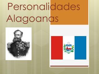 Personalidades Alagoanas