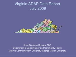 Virginia ADAP Data Report  July 2009