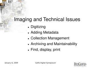 Imaging and Technical Issues