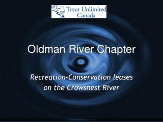 Oldman River Chapter