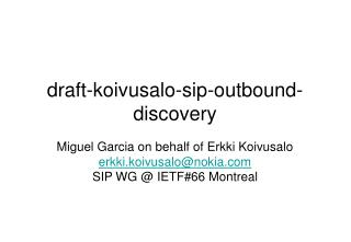 draft-koivusalo-sip-outbound-discovery