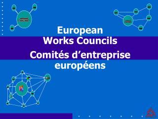 Comités d'entreprise européens