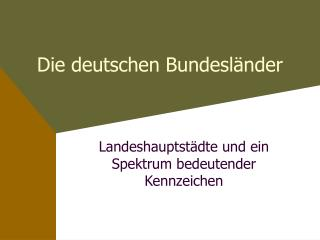 Die deutschen Bundesl�nder