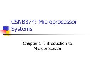 CSNB374: Microprocessor Systems