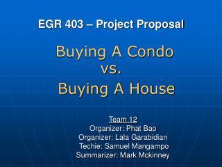 EGR 403 – Project Proposal