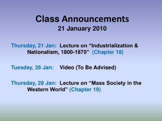 Class  Announcements 21 January 2010