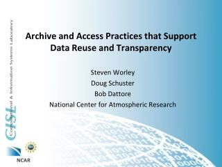 Archive and Access Practices that Support Data Reuse and Transparency