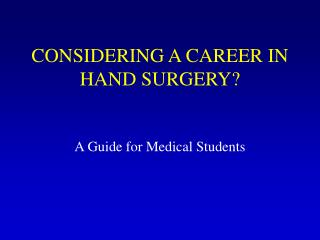 Hand Surgery Career PowerPoint presentation