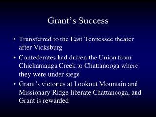 Grant's Success