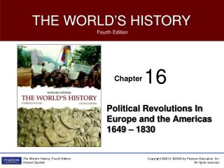 Political Revolutions In Europe and the Americas 1649 – 1830