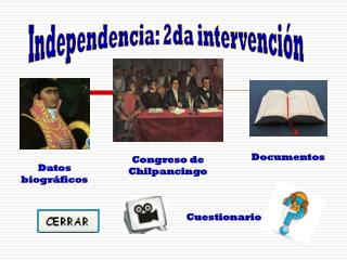 Independencia: 2da intervenci�n