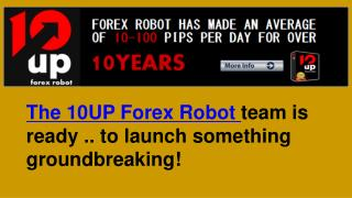 10 Up Forex Robot Review