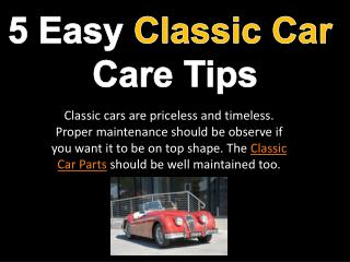 5 Easy Classic Car Care Tips