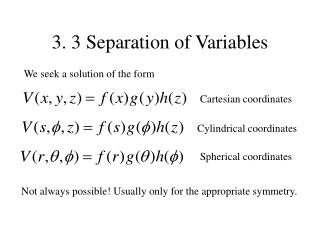 3. 3 Separation of Variables