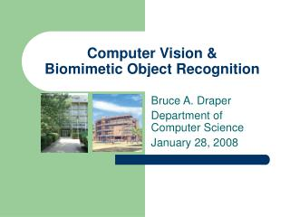 Computer Vision  Biomimetic Object Recognition
