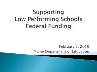 Supporting  Low Performing Schools Federal Funding