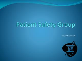 Patient Safety Group