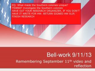 Bell-work 9/11/13