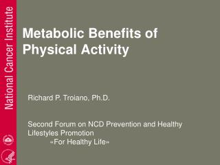 Metabolic Benefits of Physical Activity