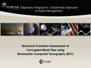 Diagnostic Imaging for  a Systematic Approach to Asset Management