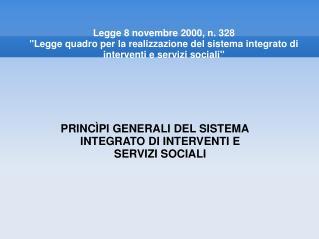 PRINCÌPI GENERALI DEL SISTEMA INTEGRATO DI INTERVENTI E SERVIZI SOCIALI