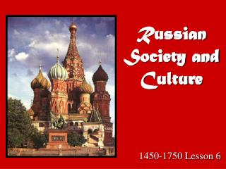 Russian Society and Culture