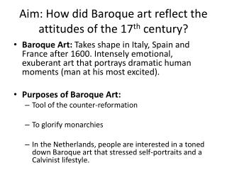 Aim: How did Baroque art reflect the attitudes of the 17 th  century?