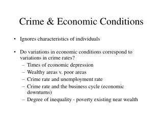 Crime  Economic Conditions