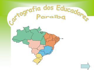 Cartografia dos Educadores