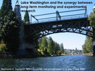 Lake Washington and the synergy between long-term monitoring and experimental research
