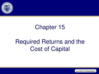 Chapter  15 Required Returns and the Cost of  Capital