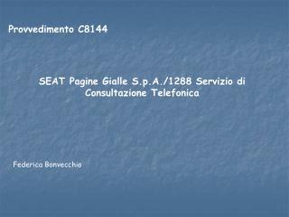 Provvedimento C8144  SEAT Pagine Gialle S.p.A./1288 Servizio di Consultazione Telefonica