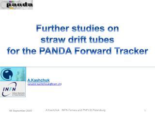 Further studies on  straw drift tubes for the PANDA Forward Tracker