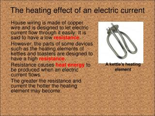 The heating effect of an electric current