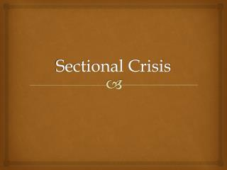 Sectional Crisis