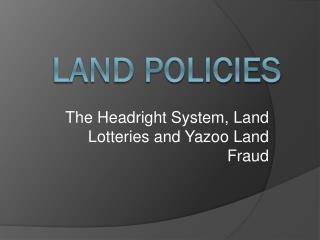 Land Policies