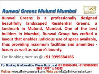 runwal greens apartments mulund mumbai @ 09999684166