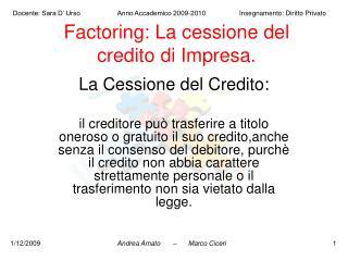 Factoring: La cessione del credito di Impresa.