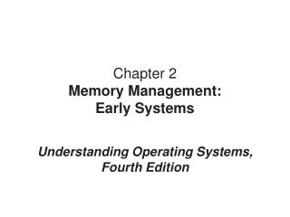 Chapter 2 Memory Management: Early Systems