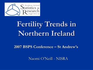 Fertility Trends in Northern Ireland