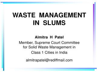 WASTE  MANAGEMENT IN  SLUMS