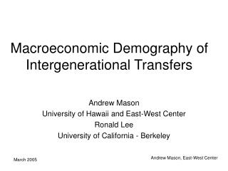 Macroeconomic Demography of Intergenerational Transfers